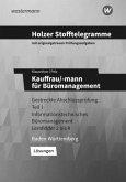 Holzer Stofftelegramme Kauffrau/-mann für Büromanagement 1. Gestreckte Abschlussprüfung. Lösungen. Baden-Württemberg