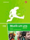 Musik um uns SI 7 / 8. Arbeits- und Musizierheft. Bayern