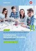 Fachoberschule Wirtschaft und Verwaltung - Schwerpunkt Wirtschaft. Arbeitsheft. Klasse 11