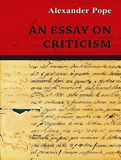 An Essay on Criticism (eBook, ePUB) - Pope, Alexander