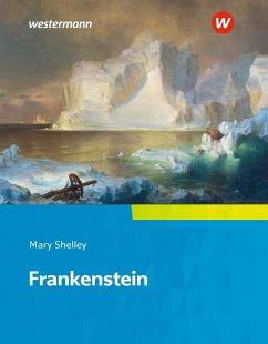 Camden Town Oberstufe. Frankenstein: Textausgabe. - Shelley, Mary Wollstonecraft