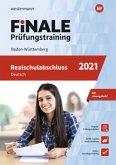 FiNALE Prüfungstraining 2021 Realschulabschluss Baden-Württemberg. Deutsch