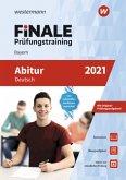 FiNALE Prüfungstraining 2021 Abitur Bayern. Deutsch