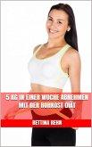 5 kg in einer Woche abnehmen mit der Rohkost Diät (eBook, ePUB)