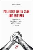 Politisch aktiv sein und bleiben (eBook, ePUB)