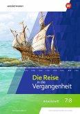 Die Reise in die Vergangenheit 7 / 8. Arbeitsheft. Sachsen-Anhalt