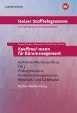 Holzer Stofftelegramme Kauffrau/-mann für Büromanagement 2. Gestreckte Abschlussprüfung. Aufgabenband. Baden-Württemberg