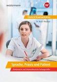 Sprache, Praxis und Patient: Schülerband