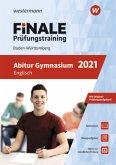 FiNALE Prüfungstraining 2021 Abitur Baden-Württemberg. Englisch