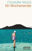 Ein Wochenende (eBook, ePUB)
