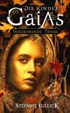 Die Kinder Gaias: Verzehrende Triebe (eBook, ePUB)