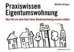 Praxiswissen Eigentumswohnung (eBook, PDF)