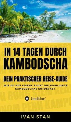 In 14 Tagen durch Kambodscha (eBook, ePUB) - Stan, Ivan