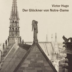 Der Glöckner von Notre-Dame, 3 MP3-CD - Hugo, Victor