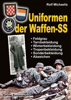 Uniformen der Waffen-SS - Michaelis, Rolf
