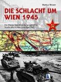 Die Schlacht um Wien 1945