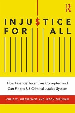 Injustice for All - Surprenant, Chris W; Brennan, Jason