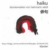 Haiku-Klavierwerke Von Hermann Seidl