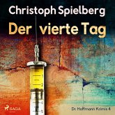 Der vierte Tag (Dr. Hoffmann Krimis 4) (MP3-Download)