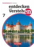 Entdecken und verstehen 7. Schuljahr - Sachsen - Vom Beginn der Neuzeit bis zur Industrialisierung