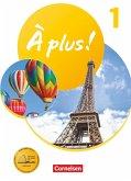 À plus ! 1. und 2. Fremdsprache. Band 1 - Schülerbuch mit Audios und Videos