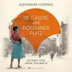 Die Galerie am Potsdamer Platz / Die Galeristinnen-Saga Bd.1 (MP3-Download)