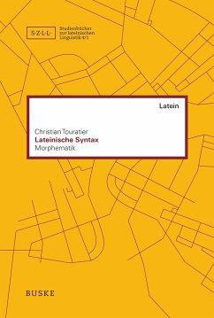 Lateinische Syntax - Touratier, Christian