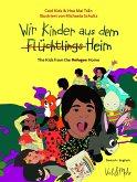 Wir Kinder aus dem (Flüchtlings)Heim. Deutsch - Englisch