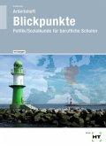 Blickpunkte - Politik/Sozialkunde für berufliche Schulen, Arbeitsheft mit eingedruckten Lösungen