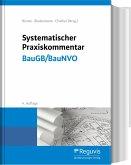Systematischer Praxiskommentar BauGB/BauNVO