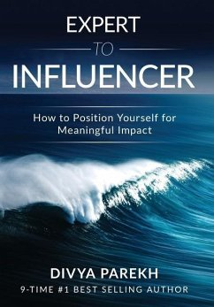 Expert to Influencer - Parekh, Divya