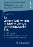 Zur Unternehmensbewertung im Spruchverfahren aus interessentheoretischer Sicht (eBook, PDF)