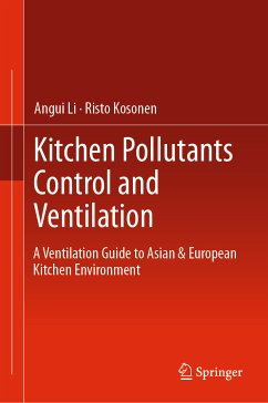 Kitchen Pollutants Control and Ventilation (eBook, PDF) - Li, Angui; Kosonen, Risto