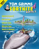 Tom Grimms ultimatives Strategiebuch: Fortnite (eBook, ePUB)
