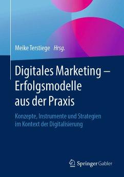 Digitales Marketing - Erfolgsmodelle aus der Praxis (eBook, PDF)