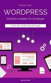 Wordpress - Website erstellen für Einsteiger (eBook, ePUB)
