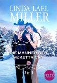 Die Männer der McKettricks (3-teilige Serie) (eBook, ePUB)