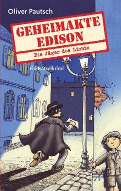 Geheimakte Edison (eBook, ePUB)