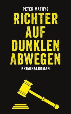 Richter auf dunklen Abwegen (eBook, ePUB)