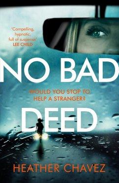 No Bad Deed (eBook, ePUB) - Chavez, Heather
