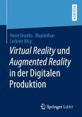 Virtual Reality und Augmented Reality in der Digitalen Produktion (eBook, PDF)