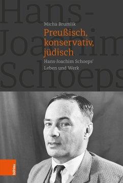 Preußisch, konservativ, jüdisch (eBook, PDF) - Brumlik, Micha