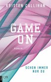 Schon immer nur du / Game on Bd.3 (eBook, ePUB)