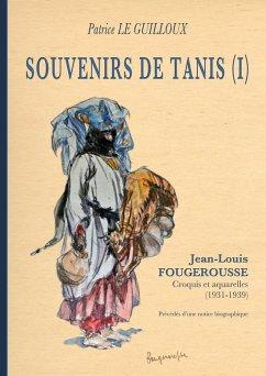Souvenirs de Tanis (I) (eBook, ePUB)