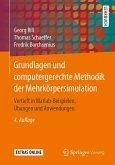 Grundlagen und computergerechte Methodik der Mehrkörpersimulation (eBook, PDF)