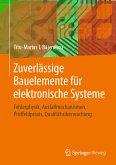 Zuverlässige Bauelemente für elektronische Systeme (eBook, PDF)