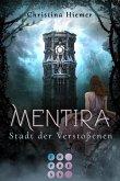 Stadt der Verstoßenen / Mentira Bd.2 (eBook, ePUB)