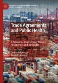 Trade Agreements and Public Health (eBook, PDF)
