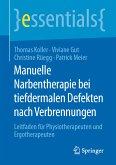 Manuelle Narbentherapie bei tiefdermalen Defekten nach Verbrennungen (eBook, PDF)