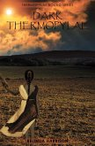 Dark Thermopylae (Thermopylae Bound, #4) (eBook, ePUB)